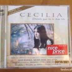 CDs de Música: CECILIA , DESDE QUE TU TE HAS IDO 2CD,S -DUETOS CON JULIO IGLESIAS, MIGUEL BOSÉ.. Lote 257545165