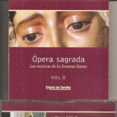 CDs de Música: OPERA SAGRADA - LAS MUSICAS DE LA SEMANA SANTA VOL. 2 (DIARIO DE SEVILLA-PASARELA 2002). Lote 257859570
