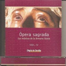 CDs de Música: OPERA SAGRADA - LAS MUSICAS DE LA SEMANA SANTA VOL. 4 (DIARIO DE SEVILLA-PASARELA 2002). Lote 257859825