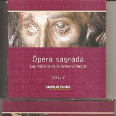 CDs de Música: OPERA SAGRADA - LAS MUSICAS DE LA SEMANA SANTA VOL. 5 (DIARIO DE SEVILLA-PASARELA 2002). Lote 257859875