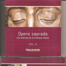 CDs de Música: OPERA SAGRADA - LAS MUSICAS DE LA SEMANA SANTA VOL. 6 (DIARIO DE SEVILLA-PASARELA 2002). Lote 257860000