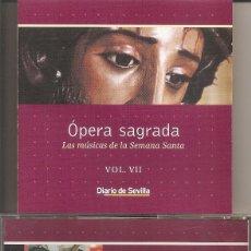 CDs de Música: OPERA SAGRADA - LAS MUSICAS DE LA SEMANA SANTA VOL. 7 (DIARIO DE SEVILLA-PASARELA 2002). Lote 257860085