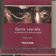 CDs de Música: OPERA SAGRADA - LAS MUSICAS DE LA SEMANA SANTA VOL. 8 (DIARIO DE SEVILLA-PASARELA 2002). Lote 257860255