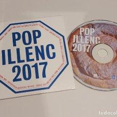CDs de Música: POP ILLENC 2017 / VARIOS GRUPOS / CD - EDR-2017 / 21 TEMAS / IMPECABLE.. Lote 257966970