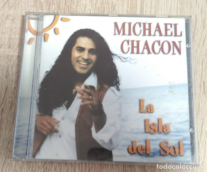 CD ORIGINAL - MICHAEL CHACON - LA ISLA DEL SOL - (Música - CD's Latina)