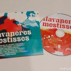 CDs de Música: HAVANERES MESTISSES / VARIOS GRUPOS / CD - EDR-2016 / 17 TEMAS / IMPECABLE.. Lote 293539703
