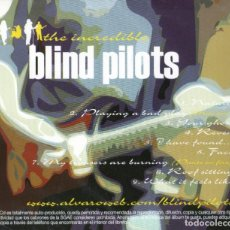 CDs de Música: THE INCREDIBLE BLIND PILOTS. Lote 260322800