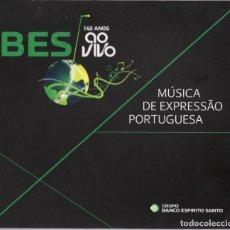 CDs de Música: BES 140 AÑOS AO VIVO - MUSICA DE EXPRESSAO PORTUGUESA. Lote 260355530