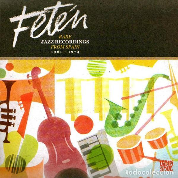 FETEN - RARE JAZZ RECORDING FROM SPAIN 1961-1974 (Música - CD's Jazz, Blues, Soul y Gospel)