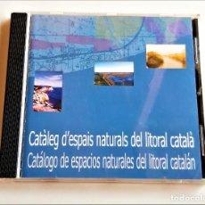 CDs de Música: CD CATALOGO DE ESPACIOS NATURALES LITORAL CATALAN. Lote 260744460