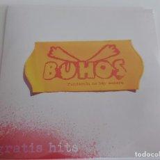 CDs de Música: BUHOS / FUNDACIÓN NO HAY MANERA / GRATIS HITS / CD - EDR-2010 / 13 TEMAS / PRECINTADO.. Lote 260848130