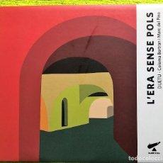 CDs de Música: L'ERA SENSE POLS – DUETU - COLOMA BERTRAN I MARC DEL PINO. Lote 261262425