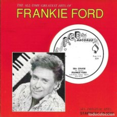 CDs de Música: FRANKIE FORD - THE ALL TIME GREATEST HITS OF CD ALBUM CANADA 1992 RARO. Lote 261301940