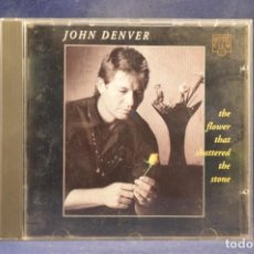 CDs de Música: JOHN DENVER - THE FLOWER THAT SHATTERED THE STONE - CD. Lote 261530550