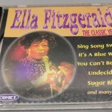 CDs de Música: CD DE ELLA FITZGERALD, THE CLASSIC YEARS. Lote 261566580