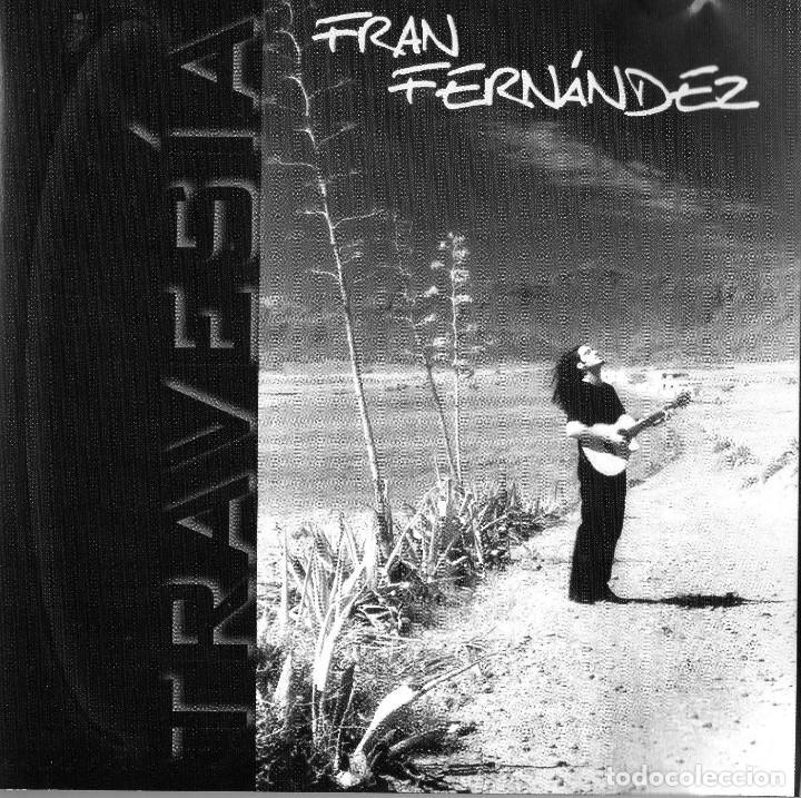 FRAN FERNÁNDEZ - TRAVESIA (Música - CD's Melódica )