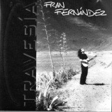 CDs de Música: FRAN FERNÁNDEZ - TRAVESIA. Lote 261828510
