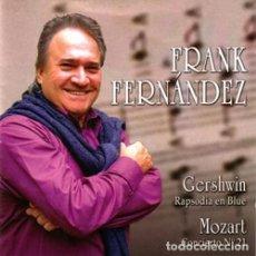 CDs de Música: FRANK FERNANDEZ - GERSHWIN - MOZART. Lote 261830260