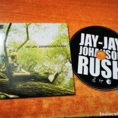 CDs de Música: JAY-JAY JOHANSON RUSH CD ALBUM PROMO CARTON DEL AÑO 2005 EU CONTIENE 10 TEMAS RARO. Lote 261849060