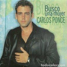 CDs de Musique: CARLOS PONCE / BUSCO UNA MUJER (CD SINGLE CARTON 1998). Lote 261896735