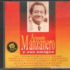 CDs de Música: ARMANDO MANZANERO Y SUS AMIGOS - 15 GRANDES EXITOS / CD ALBUM 1995 / BUEN ESTADO RF-9787. Lote 261901455