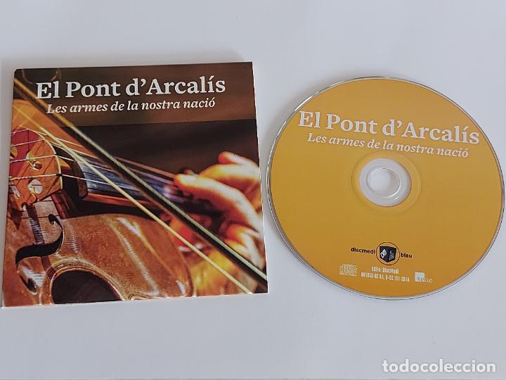 EL PONT D'ARCALÍS / LES ARMES DE LA NOSTRA NACIÓ / PROMO CD-EDR-2014 / 4 TEMAS / IMPECABLE. (Música - CD's World Music)