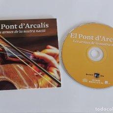 CDs de Música: EL PONT D'ARCALÍS / LES ARMES DE LA NOSTRA NACIÓ / PROMO CD-EDR-2014 / 4 TEMAS / IMPECABLE.. Lote 261976365