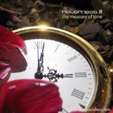 CDs de Música: CD NEVERNESS - III: THE MEASURE OF TIME - MUSEA FGBG 4835 - 2009 - NUEVO / PRECINTADO !!!#*. Lote 262015685