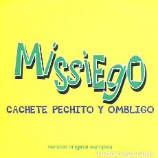 CD de Música: MISSIEGO / CACHETE, PECHITO Y OMBLIGO (CD SINGLE CARTON SIN DATOS). Lote 262024015