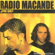 CDs de Música: RADIO MACANDE / ¿POR QUE? (CD SINGLE CARTON PROMO 2003). Lote 262025940