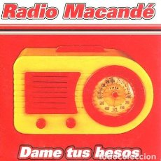CDs de Música: RADIO MACANDE / DAME TUS BESOS (CD SINGLE CARTON PROMO 2002). Lote 262025980