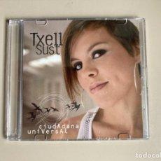 CDs de Música: TXELL SUST – CIUDADANA UNIVERSAL - CD PROMOCIONAL CON 4 TEMAS - 2008 - PRECINTADO. Lote 262076380
