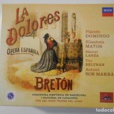 CDs de Música: LA DOLORES. OPERA ESPAÑOLA. BRETON. PLACIDO DOMINGO. ELISABETE MATOS. MANUEL LANZA. TITO BELTRAN. AN. Lote 262133000