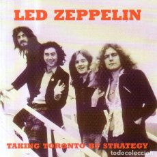 "CDs de Música: LED ZEPPELIN "" TAKING TORONTO BY STRATEGY "" CD. Lote 262255445"