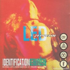 "CDs de Música: LED ZEPPELIN "" IDENTIFICATION REQUIRED "" CD. Lote 262256475"