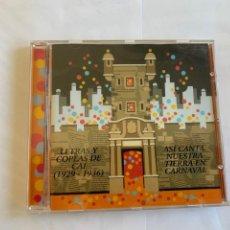 CD di Musica: LETRAS Y COPLAS DE CAI (1929-1936) - ASI CANTA NUESTRA TIERRA EN CARNAVAL. Lote 262267080