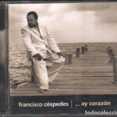 CDs de Música: FRANCISCO CÉPEDES -...AY CORAZON / CD ALBUM DEL 2002 / MUY BUEN ESTADO RF-9846. Lote 262582190