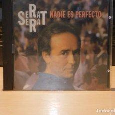 CDs de Música: CD SERRAT *NADIE ES PERFECTO* 11 TEMAS. MBG ARIOLA 1994. Lote 262606470