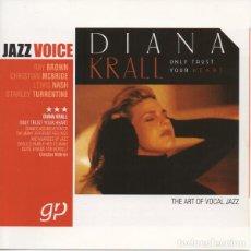CDs de Música: DIANA KRALL - ONLY TRUST YOUR HEART. Lote 262611730