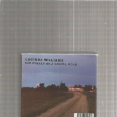CDs de Música: LUCINDA WILLIAMS CAR WHEELS. Lote 262872810
