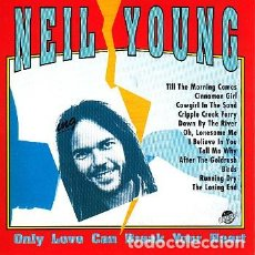 """CDs de Música: NEIL YOUNG """" ONLY LOVE CAN BREAK YOUR HEART """" CD. Lote 262917090"""
