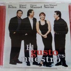 CDs de Música: ANA BELEN, MIGUEL RIOS, VICTOR MANUEL, SERRAT - EL GUSTO ES NUESTRO. Lote 263115265