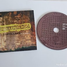 CDs de Música: GROLLERS DE SA FACTORIA / GROLLERITZACIÓ / PROMO CD-2011 / 9 TEMAS / IMPECABLE.. Lote 263184940