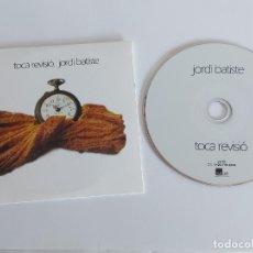 CDs de Música: JORDI BATISTE / TOCA REVISIÓ / PROMO CD-EDR-2016 / 9 TEMAS / IMPECABLE.. Lote 277185348