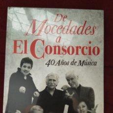 CDs de Música: DE MOCEDADES A EL CONSORCIO, 40 AÑOS DE MÚSICA. LIBRO + 2 CD'S. EDICIÓN LIMITADA COLECCIONISTAS.. Lote 263264505