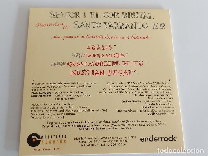 CDs de Música: SENIOR I EL COR BRUTAL / SANTO PARRANTO E.P. / PROMO CD - EDR-2015 / 4 TEMAS / IMPECABLE. - Foto 2 - 263268760