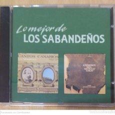 CDs de Música: LOS SABANDEÑOS (LO MEJOR DE... CANTOS CANARIOS + CANTATA DEL MENCEY LOCO) CD 1989. Lote 263272965