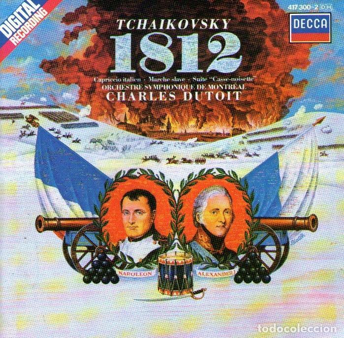 TCHAIKOVSKY - 1812 - DIRIGE: CHARLES DUTOIT - CD ALBUM - 11 TRACKS - DECCA RECORDS - AÑO 1986 (Música - CD's Clásica, Ópera, Zarzuela y Marchas)