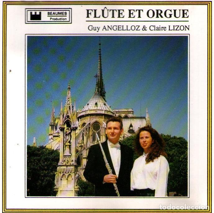 GUY ANGELLOZ & CLAIRE LIZON - CONCIERTO DE FLAUTA Y ÓRGANO - CD ALBUM 18 TRACKS - BEAUMES PRODUCTION (Música - CD's Clásica, Ópera, Zarzuela y Marchas)