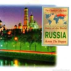 CDs de Música: THE CLASSICAL COLLECTION - MUSIC OF THE WORLD: RUSSIA, ACROSS THE STEPPES - 12 TRACKS - AÑO 1993.. Lote 263535655
